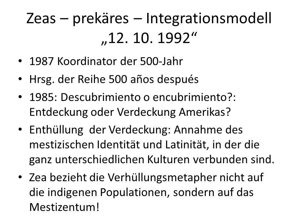 """Zeas – prekäres – Integrationsmodell """"12. 10. 1992 1987 Koordinator der 500-Jahr Hrsg."""