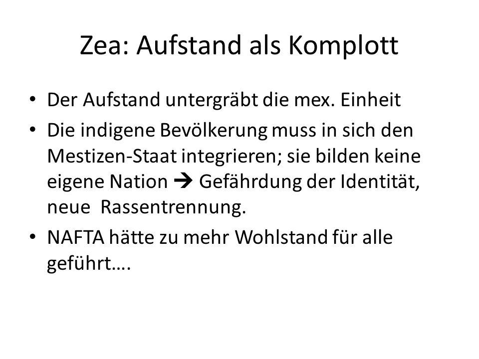 Zea: Aufstand als Komplott Der Aufstand untergräbt die mex.