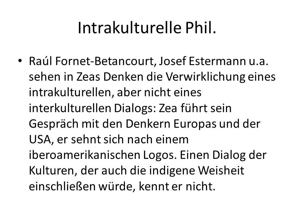 Intrakulturelle Phil. Raúl Fornet-Betancourt, Josef Estermann u.a.