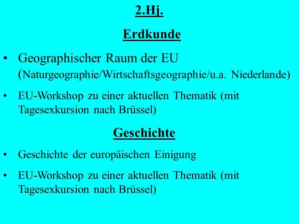 2.Hj.Erdkunde Geographischer Raum der EU ( Naturgeographie/Wirtschaftsgeographie/u.a.