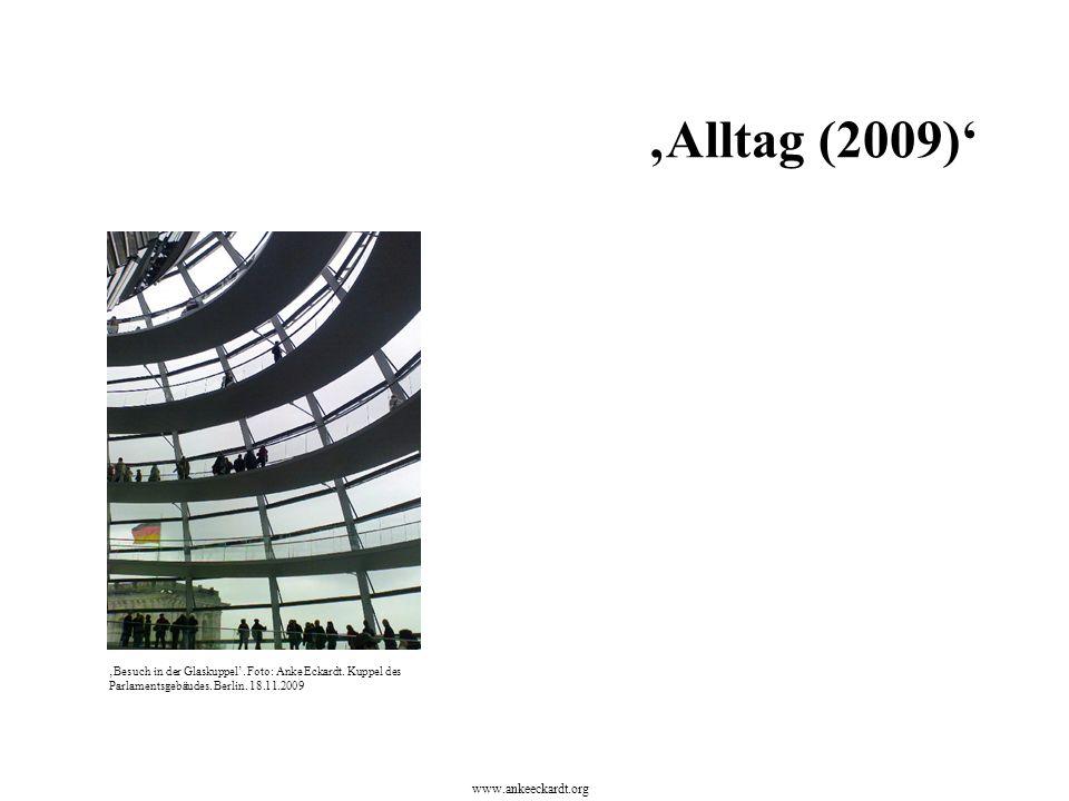 'Besuch in der Glaskuppel'. Foto: Anke Eckardt. Kuppel des Parlamentsgebäudes.