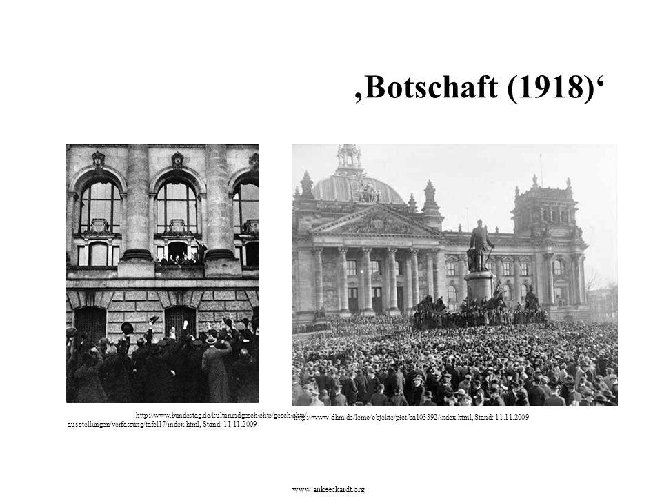 http://www.bundestag.de/kulturundgeschichte/geschichte/ ausstellungen/verfassung/tafel17/index.html, Stand: 11.11.2009 http://www.dhm.de/lemo/objekte/