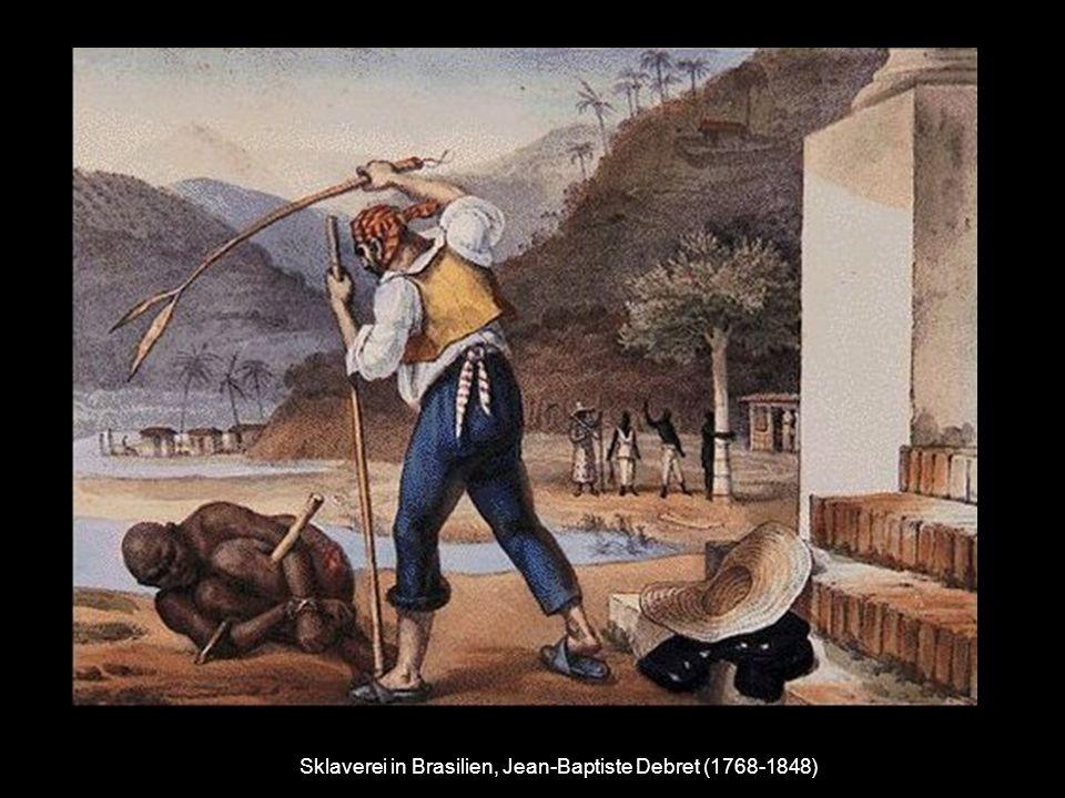 Sklaverei in Brasilien, Jean-Baptiste Debret (1768-1848)
