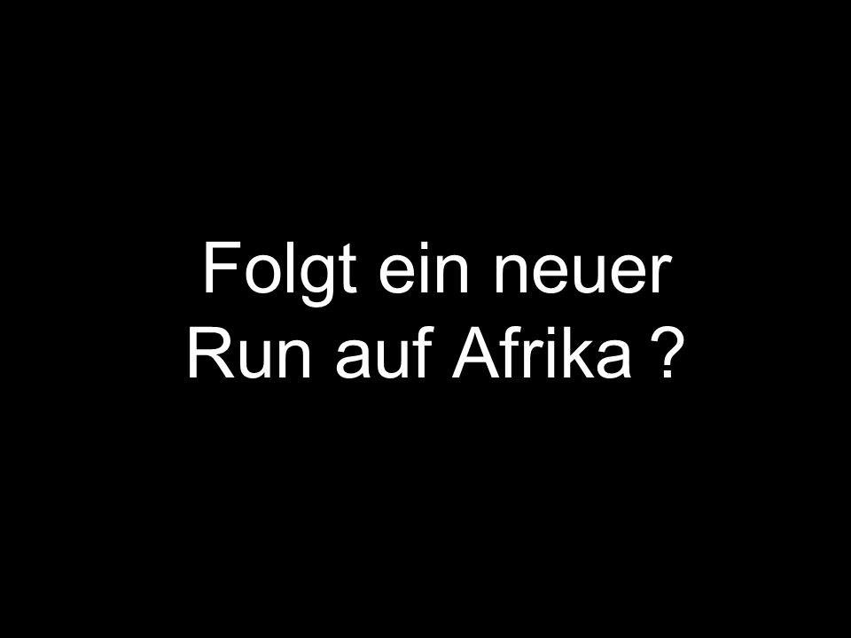Folgt ein neuer Run auf Afrika ?