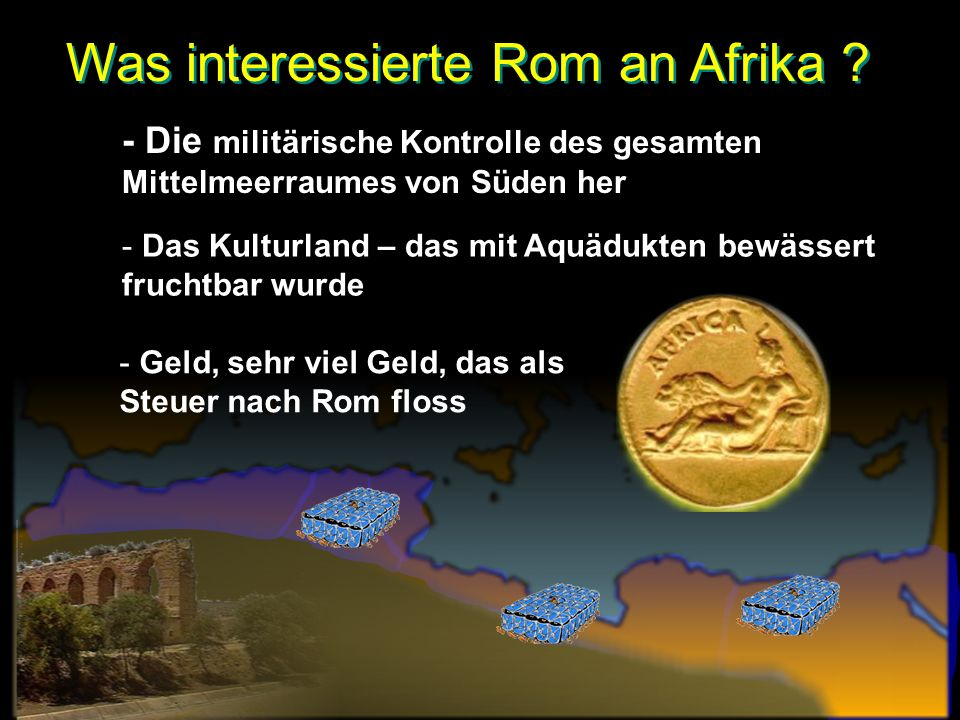 Was interessierte Rom an Afrika .