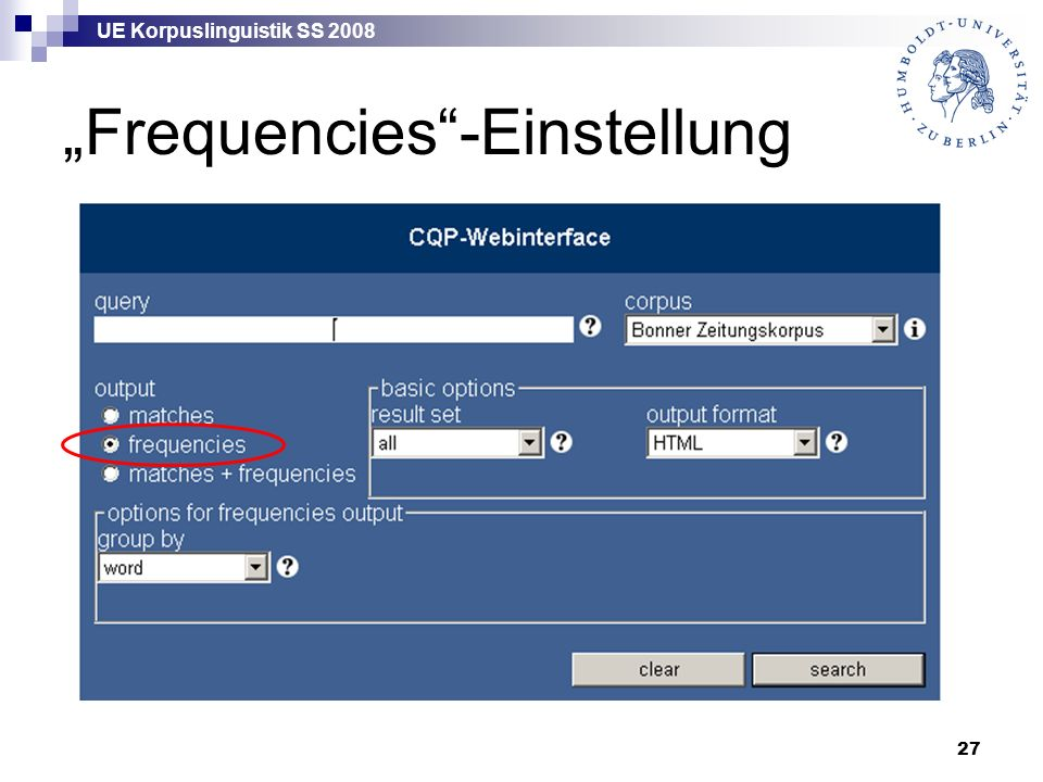 "UE Korpuslinguistik SS 2008 27 ""Frequencies""-Einstellung"