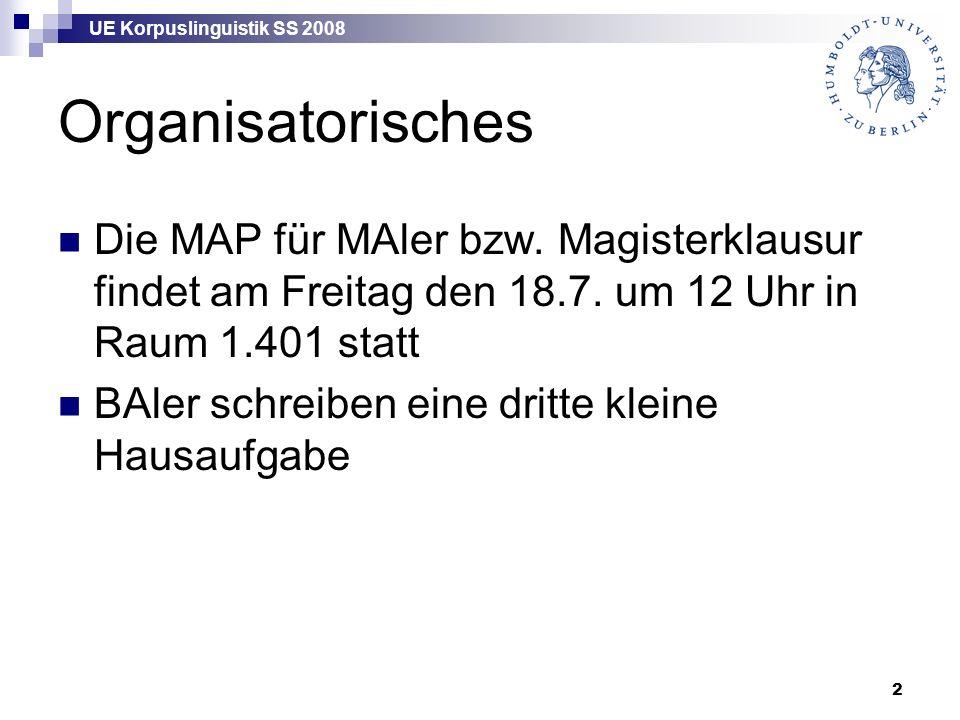 UE Korpuslinguistik SS 2008 13 Parallelkorpora Alignierung (Satz- bzw.
