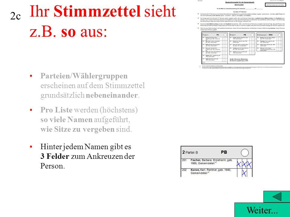 38Leider falsch, denn...…es wurden zwei Listen angekreuzt, aber keine Personenstimmen abgegeben.