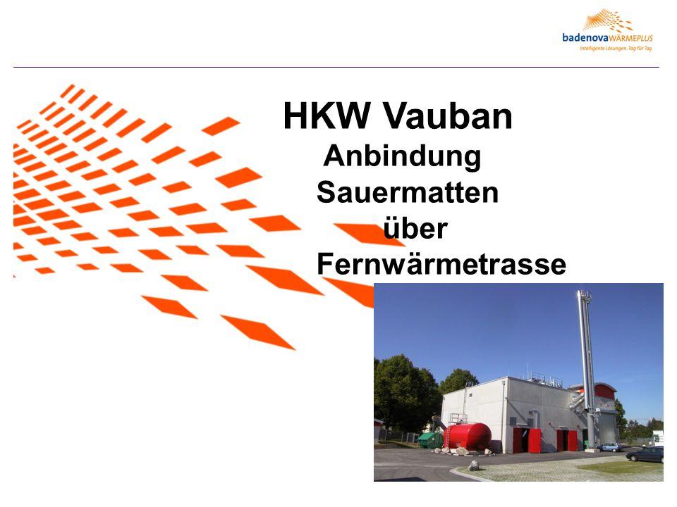 HKW Vauban Anbindung Sauermatten über Fernwärmetrasse