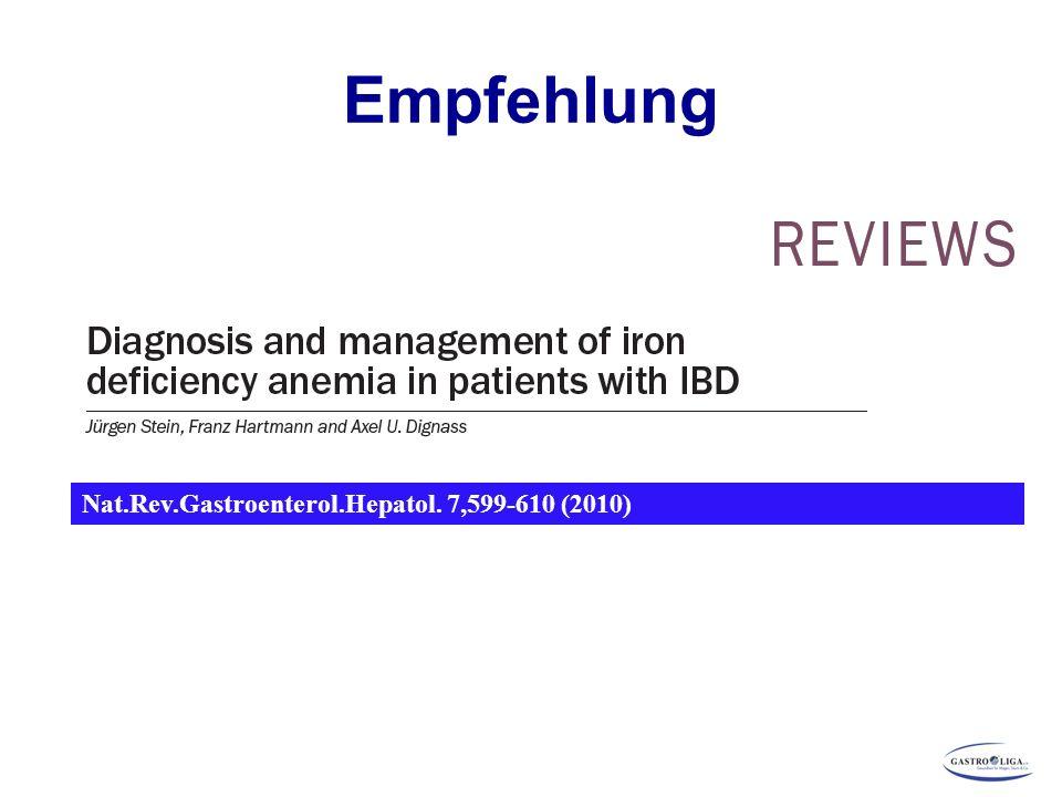 Nat.Rev.Gastroenterol.Hepatol. 7,599-610 (2010) Empfehlung