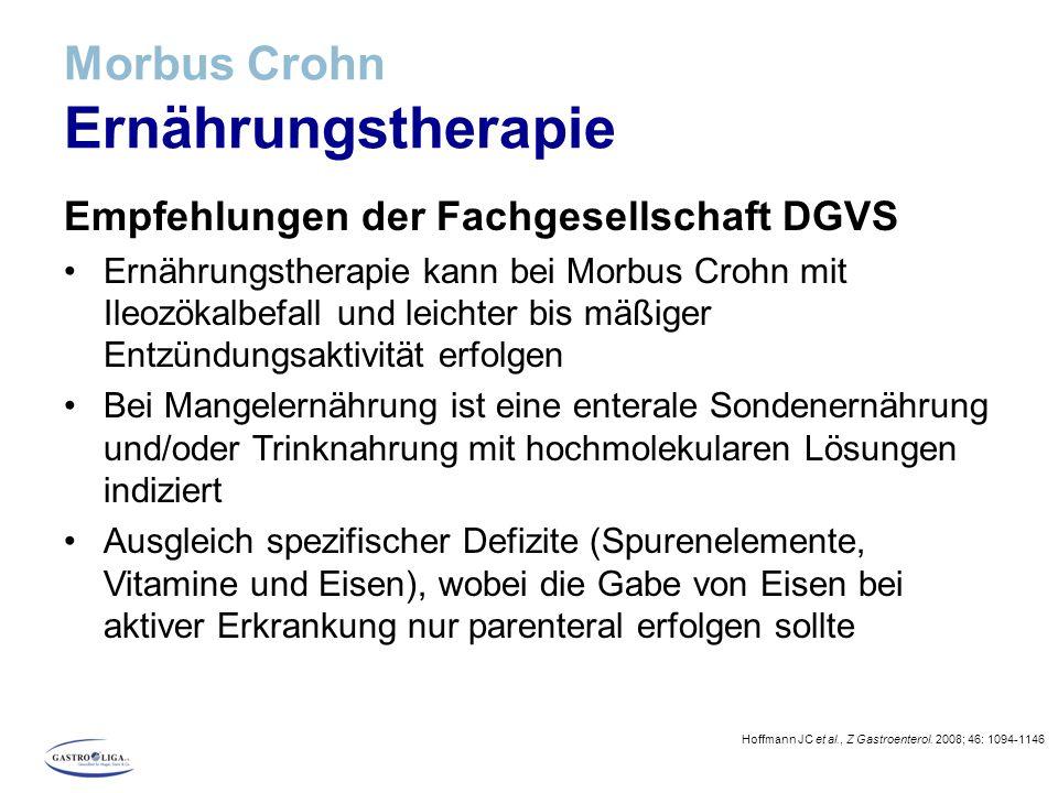 Morbus Crohn Ernährungstherapie Empfehlungen der Fachgesellschaft DGVS Ernährungstherapie kann bei Morbus Crohn mit Ileozökalbefall und leichter bis m