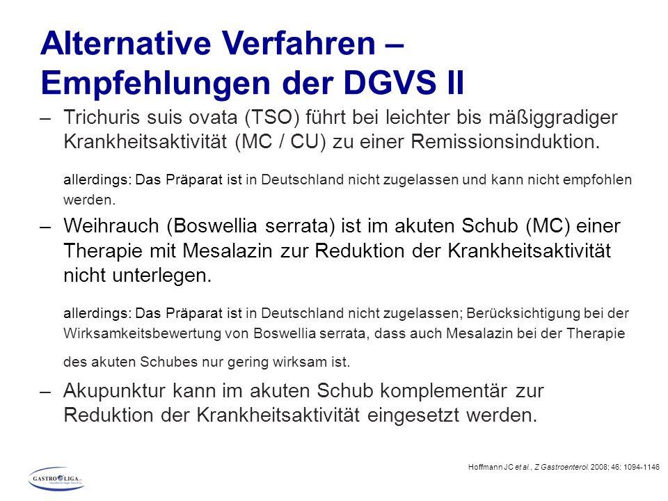 Alternative Verfahren – Empfehlungen der DGVS II –Trichuris suis ovata (TSO) führt bei leichter bis mäßiggradiger Krankheitsaktivität (MC / CU) zu ein