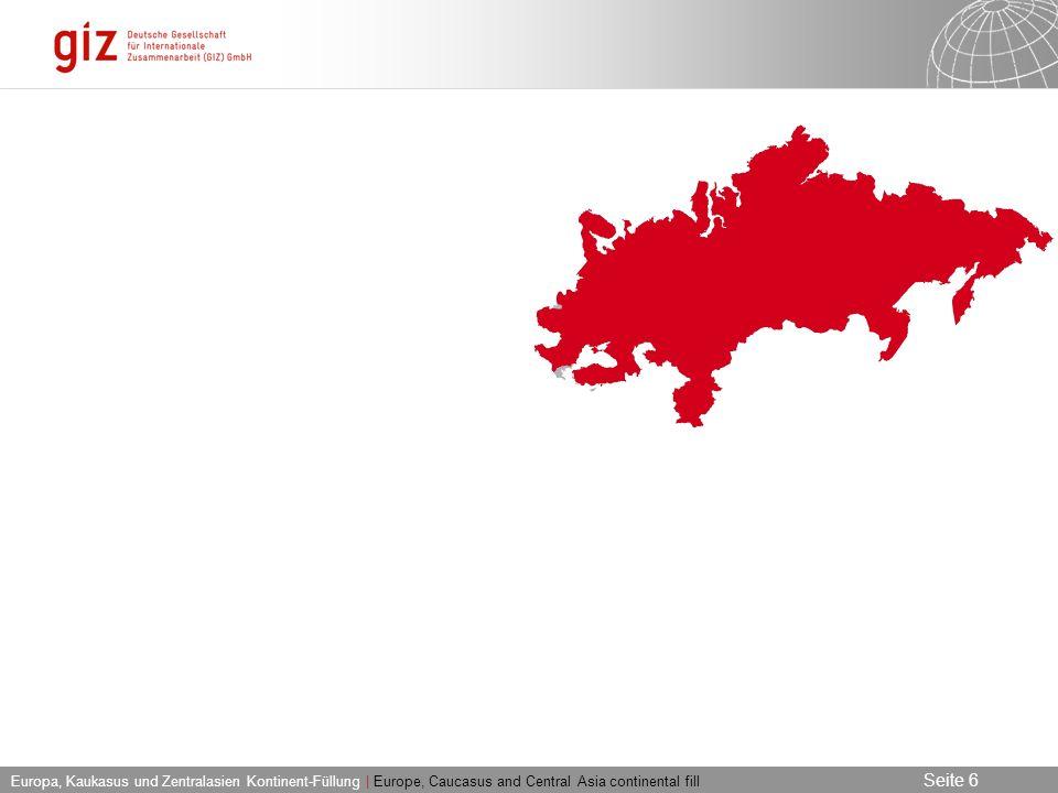 03.06.2016 Seite 6 Seite 6 Europa, Kaukasus und Zentralasien Kontinent-Füllung | Europe, Caucasus and Central Asia continental fill