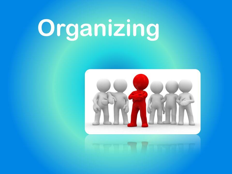 Was bedeutet Organizing.