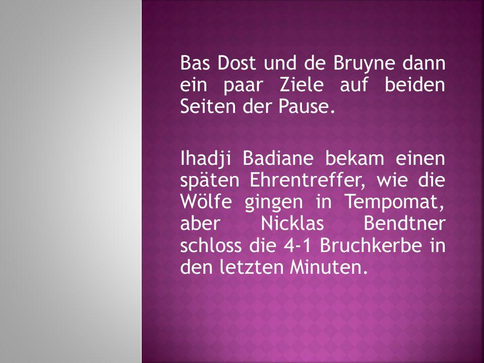 Bas Dost und de Bruyne dann ein paar Ziele auf beiden Seiten der Pause. Ihadji Badiane bekam einen späten Ehrentreffer, wie die Wölfe gingen in Tempom