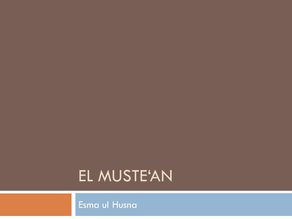 EL MUSTE'AN Esma ul Husna