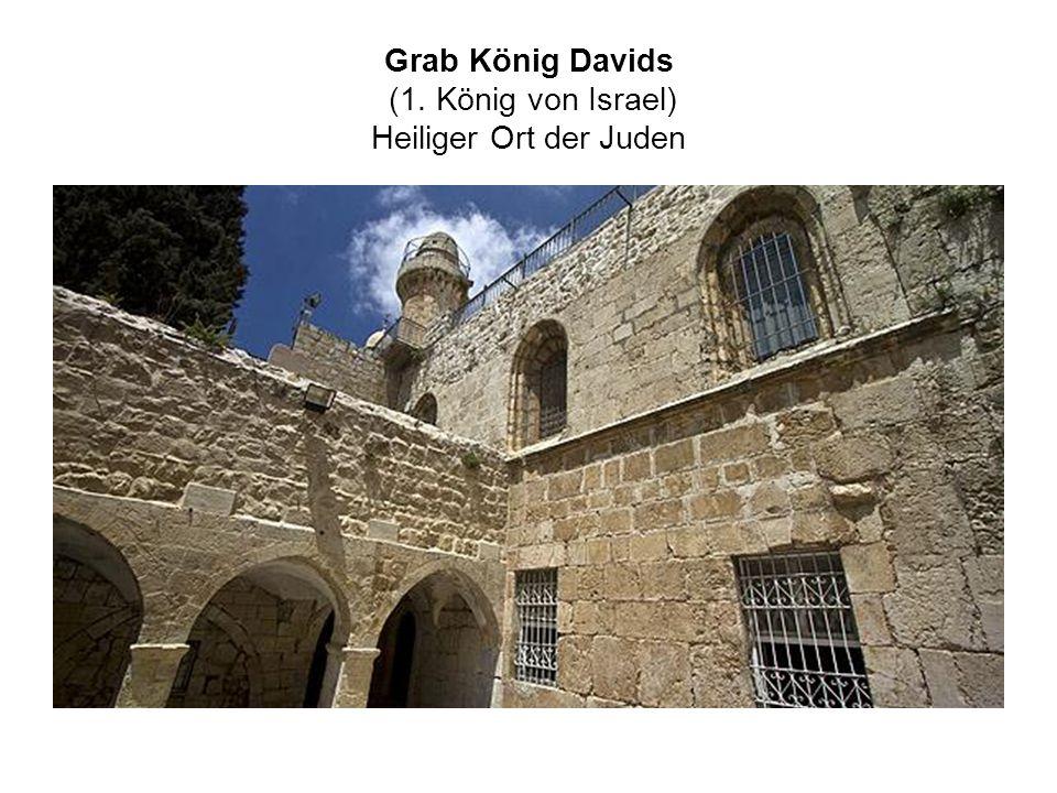 Grab König Davids (1. König von Israel) Heiliger Ort der Juden