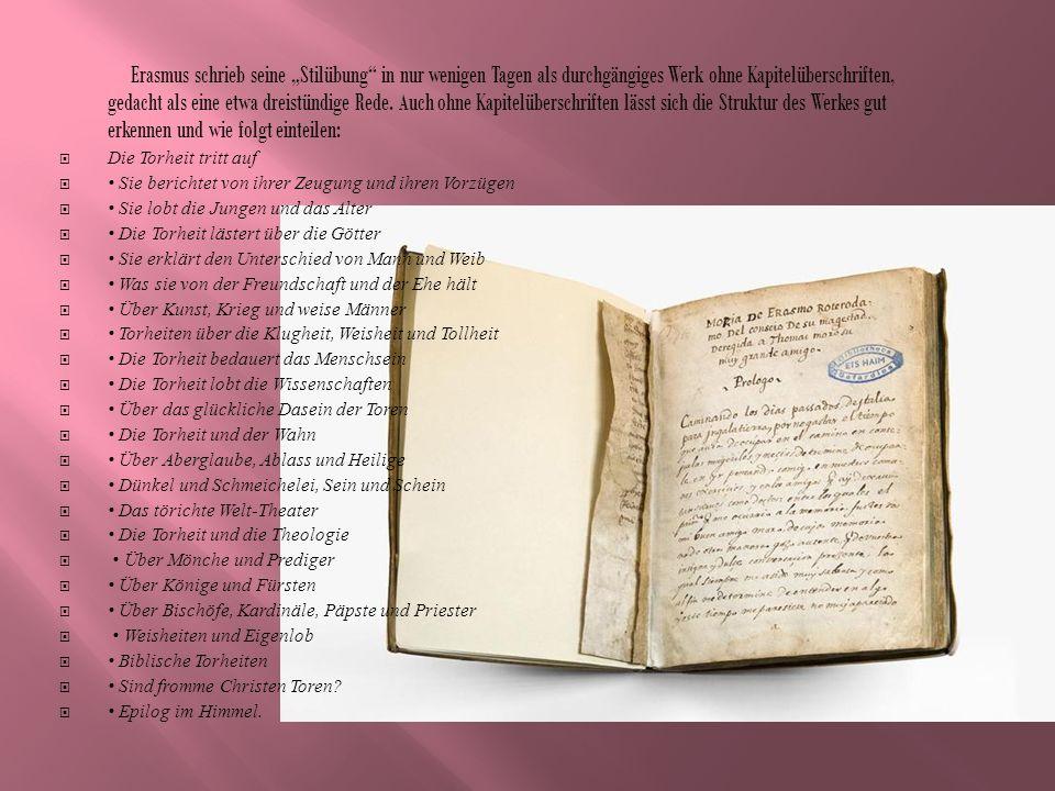Die erste deutsche Übersetzung stammt von Sebastian Franck aus dem Jahre 1534 und erschien in Ulm.