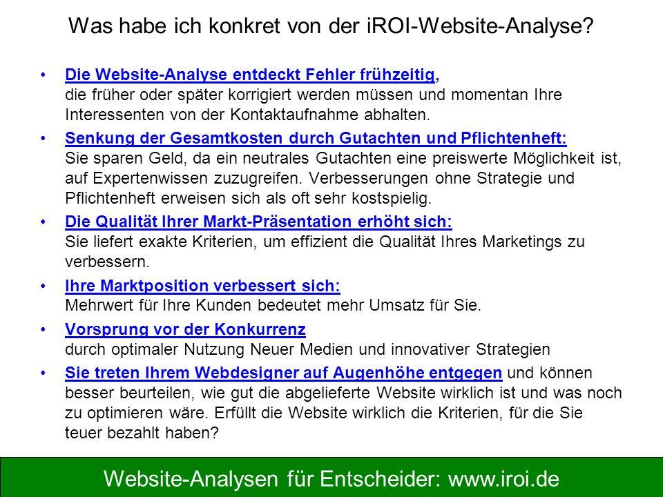 Was habe ich konkret von der iROI-Website-Analyse? Die Website-Analyse entdeckt Fehler frühzeitig, die früher oder später korrigiert werden müssen und