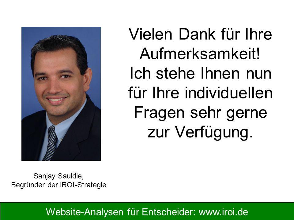 Website-Analysen für Entscheider: www.iroi.de Vielen Dank für Ihre Aufmerksamkeit.