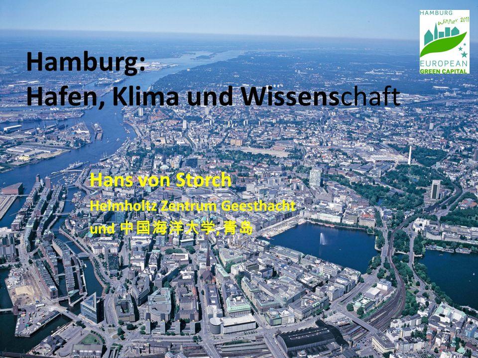Hamburg: Hafen, Klima und Wissenschaft Hans von Storch Helmholtz Zentrum Geesthacht und 中国海洋大学, 青岛