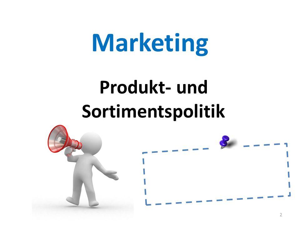Marketing Produkt- und Sortimentspolitik 2