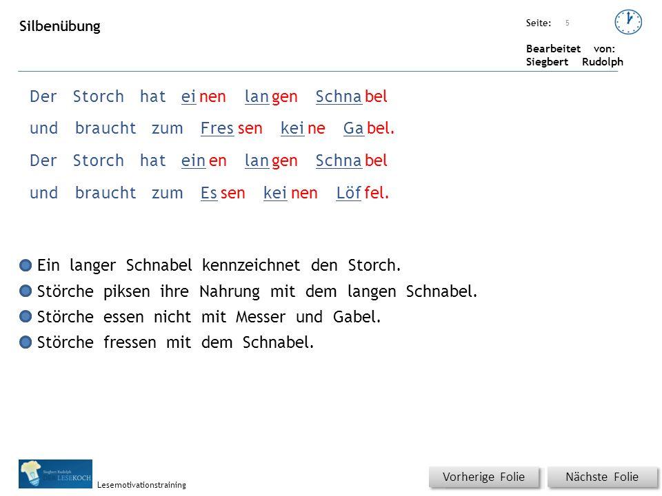 Übungsart: Seite: Bearbeitet von: Siegbert Rudolph Lesemotivationstraining 5 DerStorchhateinenlangenSchnabel undbrauchtzumFressenkeineGabel.