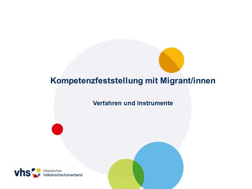 Kompetenzfeststellung mit Migrant/innen Verfahren und Instrumente