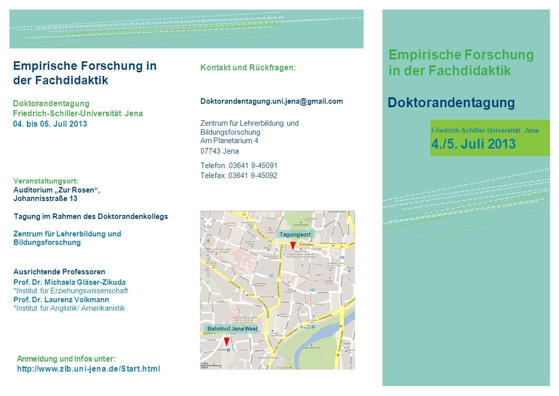 Empirische Forschung in der Fachdidaktik Friedrich-Schiller-Universität Jena 4./5.