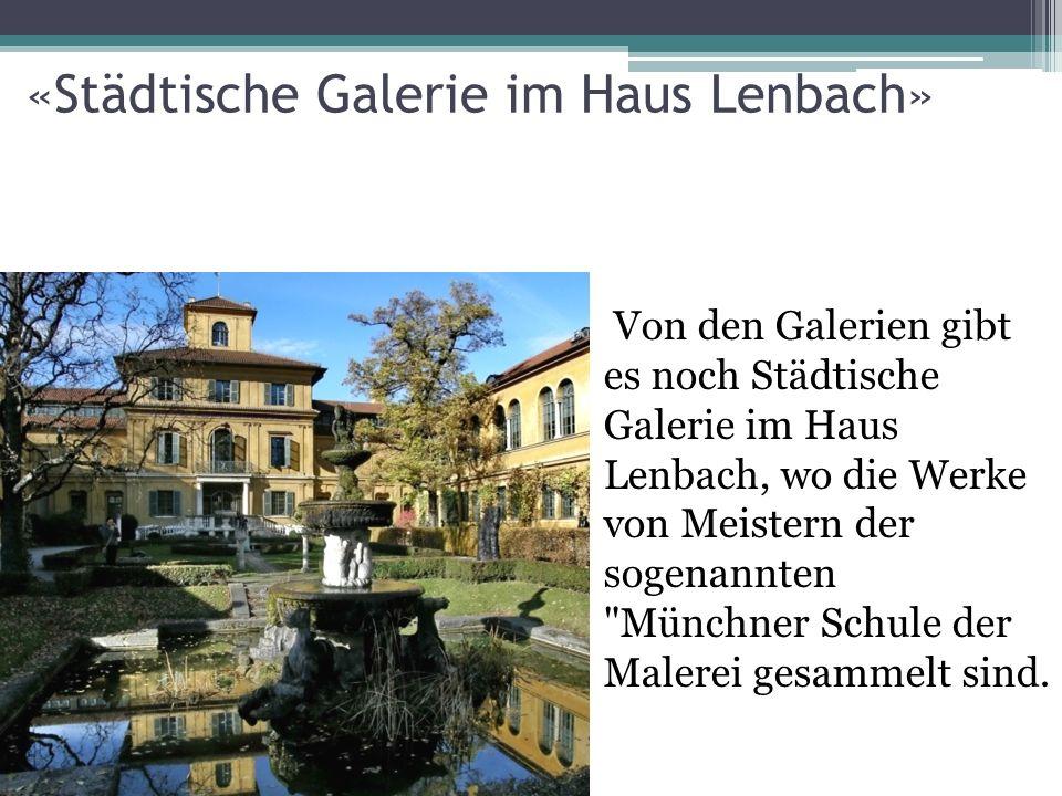 «Alte und Neue Pinakothek» Neue Pinakothek wurde 1853 von König Ludwig von Bayern gebaut.