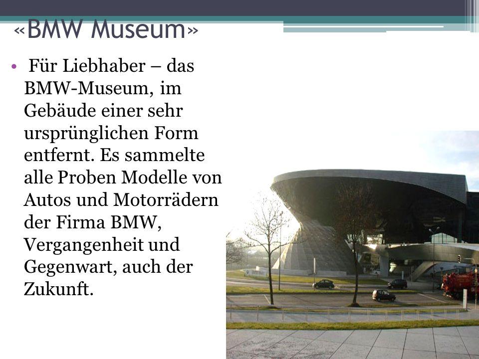 «BMW Museum» Für Liebhaber – das BMW-Museum, im Gebäude einer sehr ursprünglichen Form entfernt.