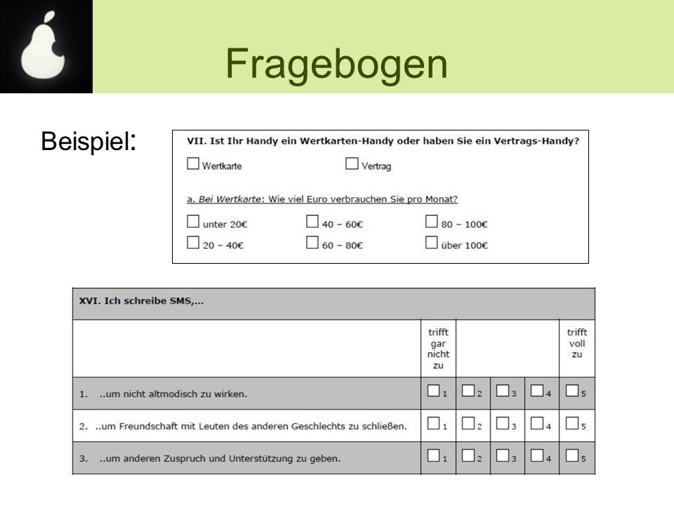 Beispiel : Fragebogen