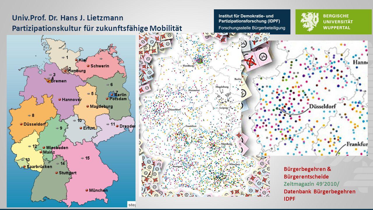 Univ.Prof. Dr. Hans J. Lietzmann Partizipationskultur für zukunftsfähige Mobilität Bürgerbegehren & Bürgerentscheide Zeitmagazin 49'2010/ Datenbank Bü