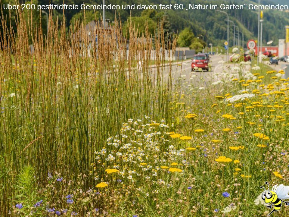 """Über 200 pestizidfreie Gemeinden und davon fast 60 """"Natur im Garten Gemeinden!"""