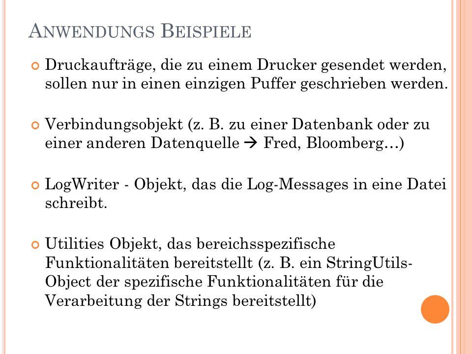 A NWENDUNGS B EISPIELE Druckaufträge, die zu einem Drucker gesendet werden, sollen nur in einen einzigen Puffer geschrieben werden.