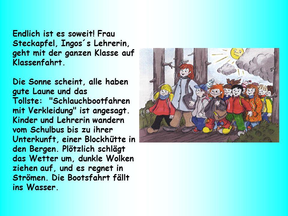 Frau Steckapfel schlägt den enttäuschten Kindern stattdessen ein Kostümfest in der Blockhütte vor.