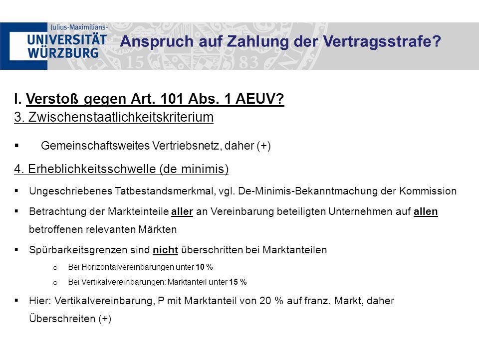 I. Verstoß gegen Art. 101 Abs. 1 AEUV. 3.