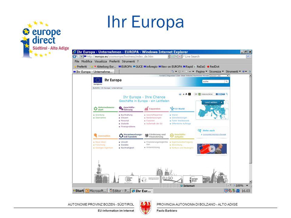AUTONOME PROVINZ BOZEN - SÜDTIROLPROVINCIA AUTONOMA DI BOLZANO - ALTO ADIGE Paolo BarbieroEU-Information im Internet Ihr Europa