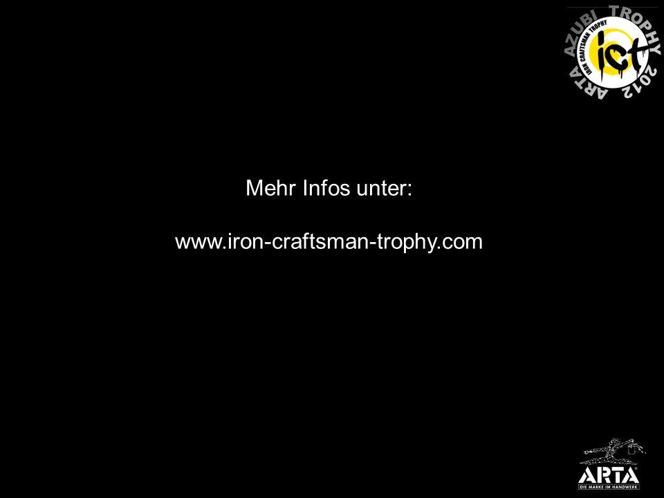 Mehr Infos unter: www.iron-craftsman-trophy.com