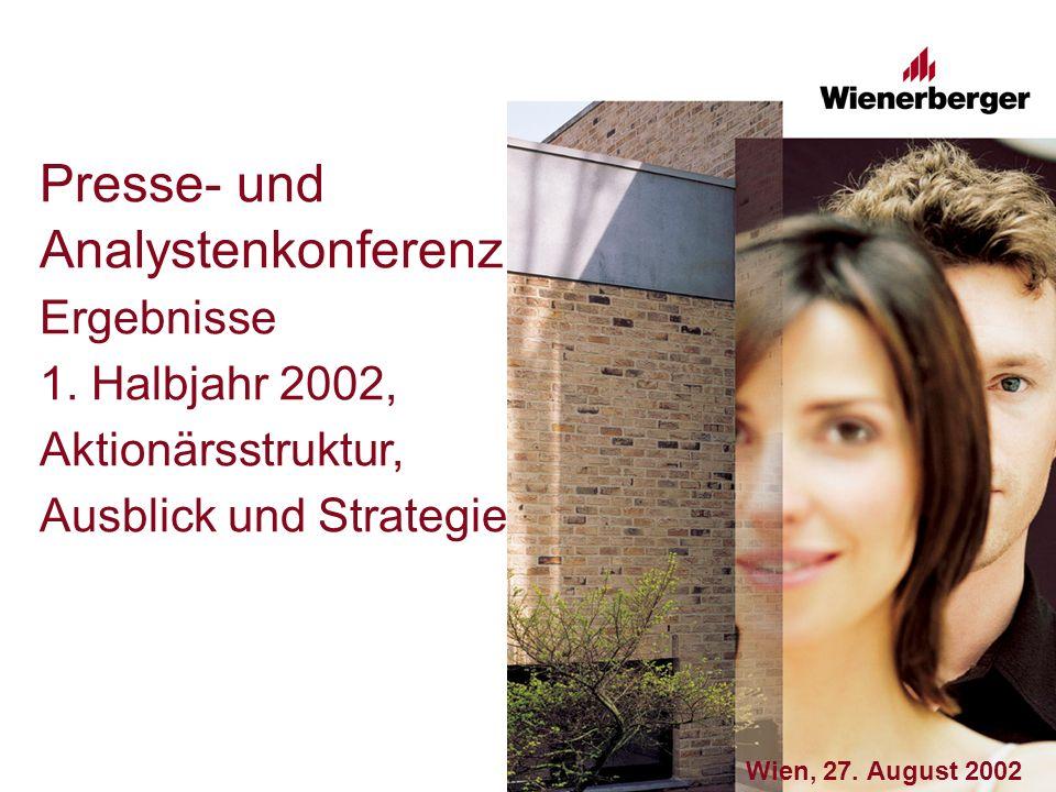 Wienerberger Gruppe 1) Eigenkapital inklusive Anteile in Fremdbesitz 2) Für 31.12.2002 erwartet: rund 70%