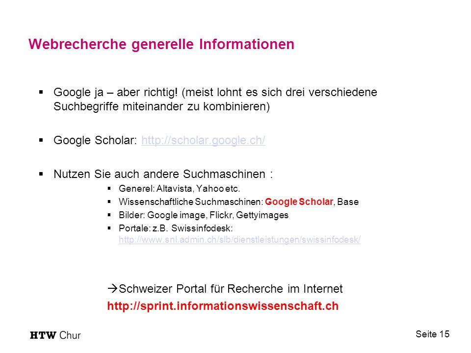 Webrecherche generelle Informationen  Google ja – aber richtig.
