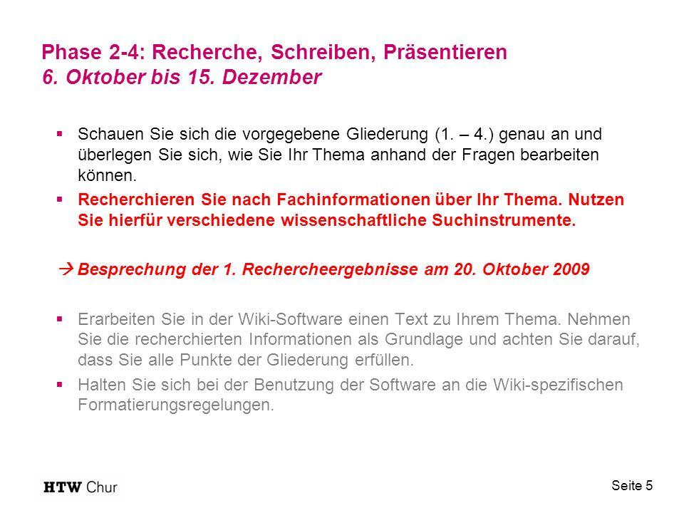 Phase 2-4: Recherche, Schreiben, Präsentieren 6. Oktober bis 15.