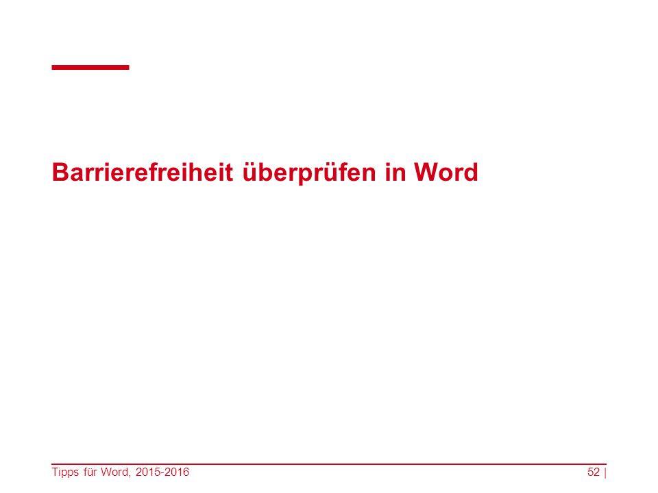 Barrierefreiheit überprüfen in Word Tipps für Word, 2015-201652 |