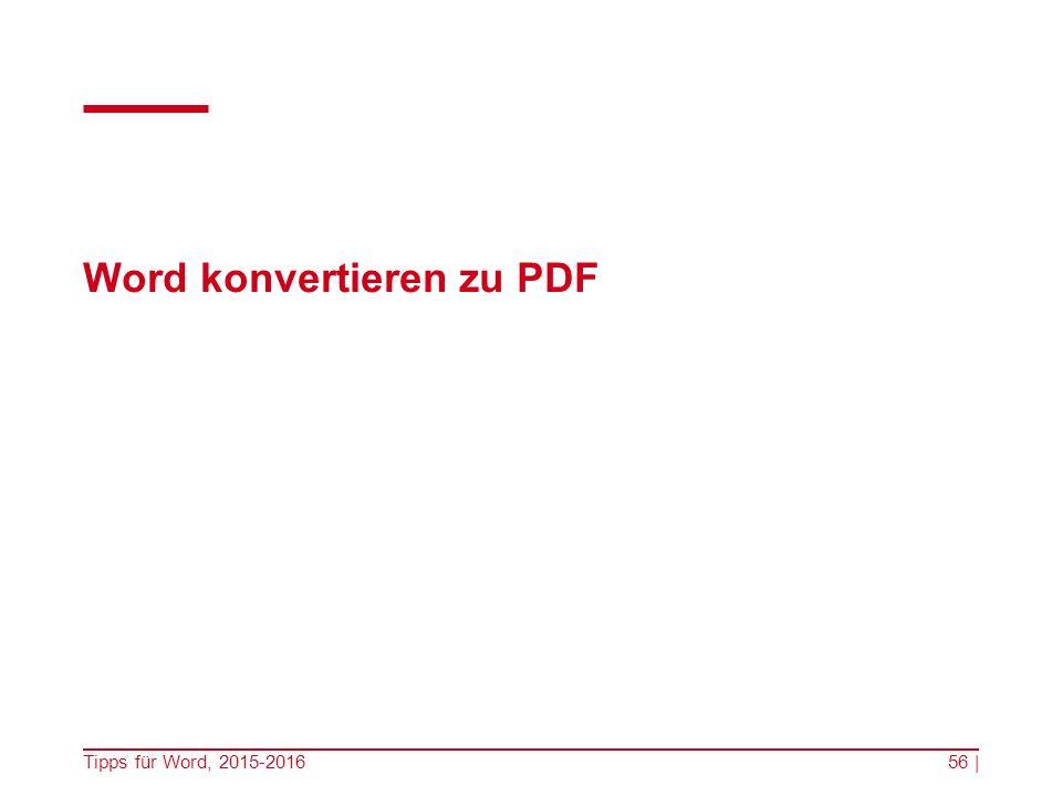Word konvertieren zu PDF Tipps für Word, 2015-201656 |