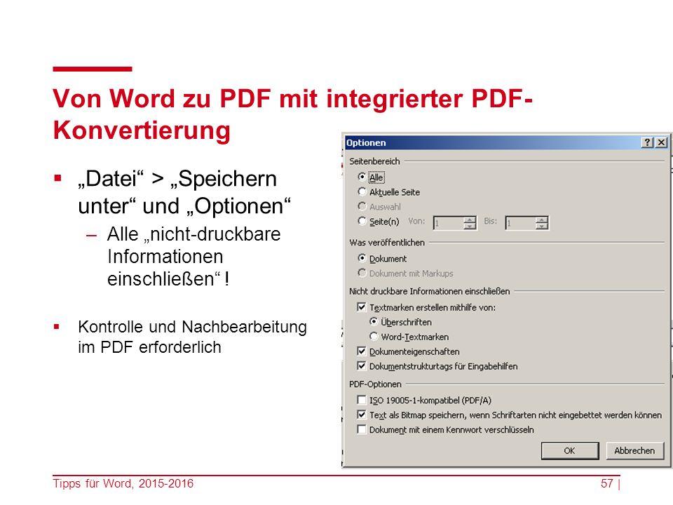 """Von Word zu PDF mit integrierter PDF- Konvertierung  """"Datei > """"Speichern unter und """"Optionen –Alle """"nicht-druckbare Informationen einschließen ."""
