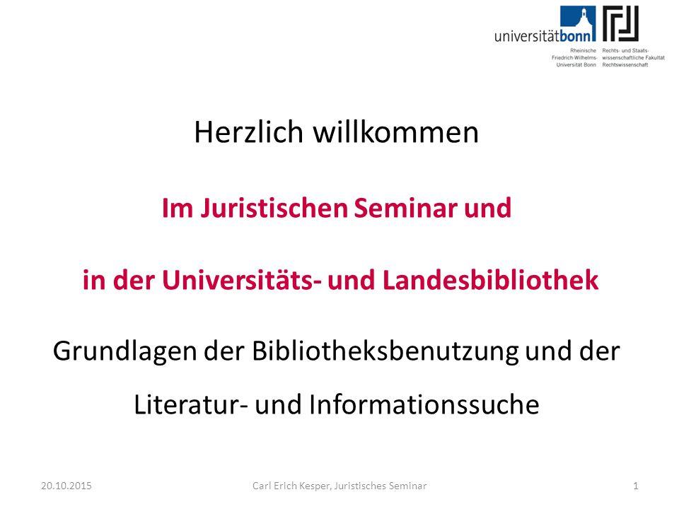 20.10.2015Carl Erich Kesper, Juristisches Seminar2