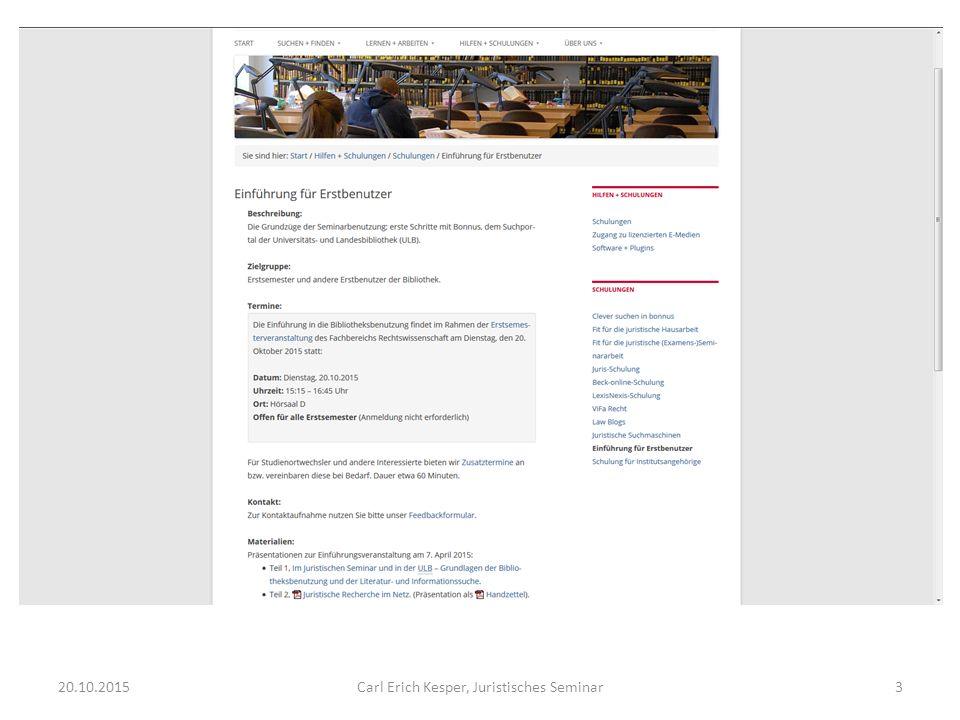 20.10.2015Carl Erich Kesper, Juristisches Seminar24