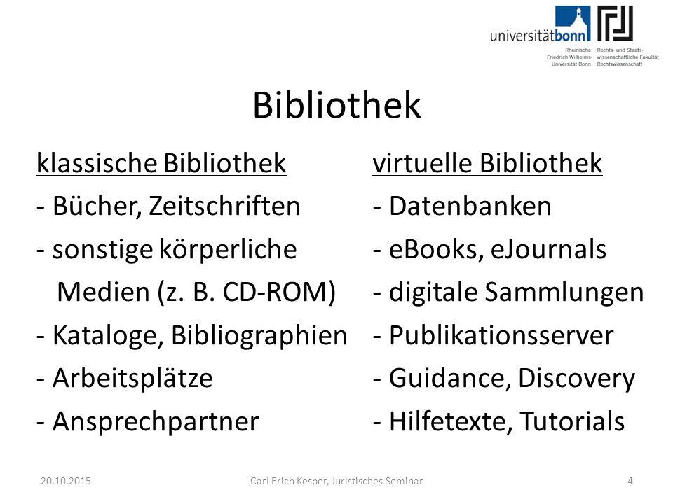 Bibliothek klassische Bibliothekvirtuelle Bibliothek - Bücher, Zeitschriften- Datenbanken - sonstige körperliche - eBooks, eJournals Medien (z.