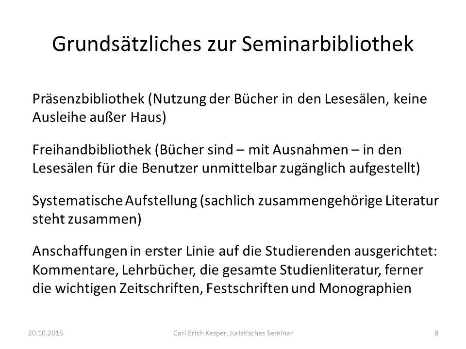 20.10.2015Carl Erich Kesper, Juristisches Seminar29