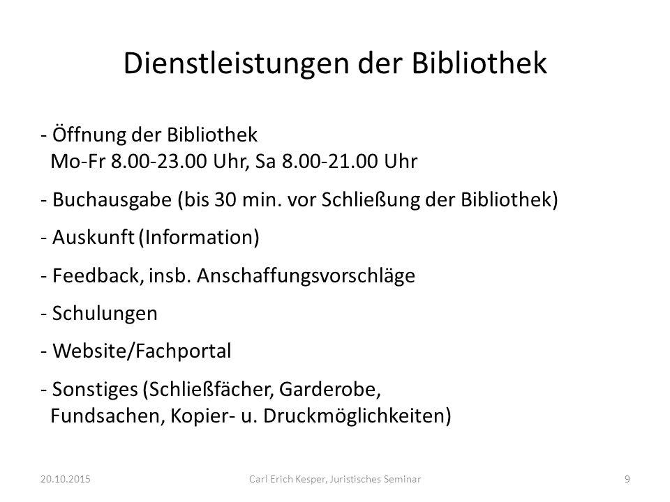Dienstleistungen der Bibliothek - Öffnung der Bibliothek Mo-Fr 8.00-23.00 Uhr, Sa 8.00-21.00 Uhr - Buchausgabe (bis 30 min.
